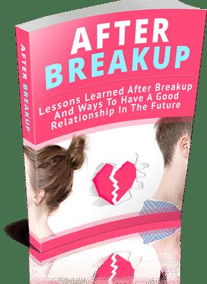 AFTER BREAK UP